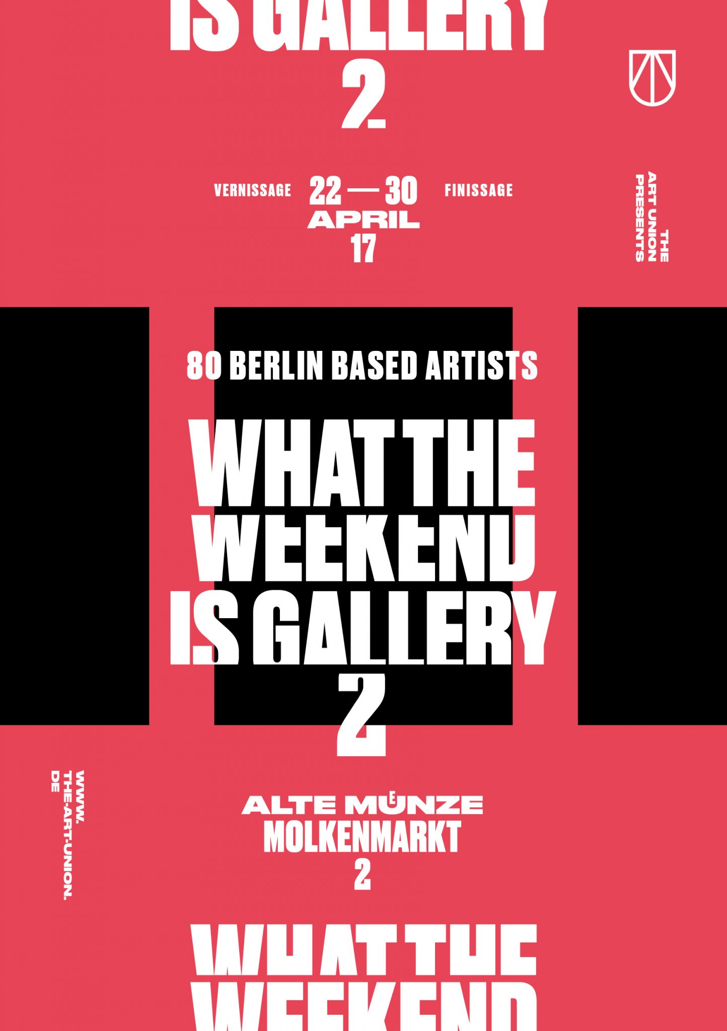 THE ART UNION What The Weekend Is Gallery 2 – a group exhibition featuring artworks by 80 Berlin based artists